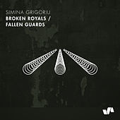 Broken Royals / Fallen Guards de Simina Grigoriu