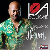 One Night in Heaven von La Bouche