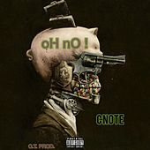 Oh No by C Note