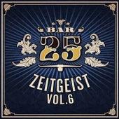 Bar 25: Zeitgeist Vol.6 by Various Artists