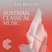 The Best of Austrian Classical Music by Various Artists