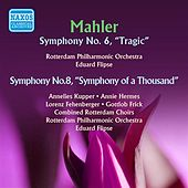 Mahler: Symphonies Nos. 6 & 8 by Various Artists