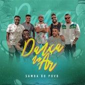 Dança no Ar de Samba do Povo