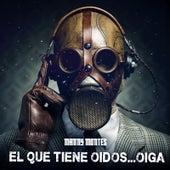 El Que Tenga Oídos... Oiga von Manny Montes