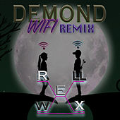 Wifi (Remix) by Demond