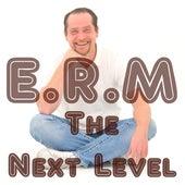 The Next Level von Erm