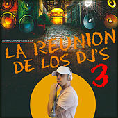 La Reunion De Los DJ's 3 de Various Artists