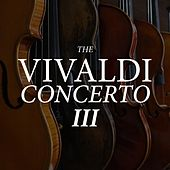 The Vivaldi Concerto III de Antonio Vivaldi