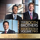 Requested, Vol. Two by The Booth Brothers