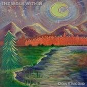 The Walk Within by Dan Kincaid