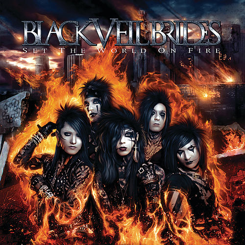 Set The World On Fire by Black Veil Brides
