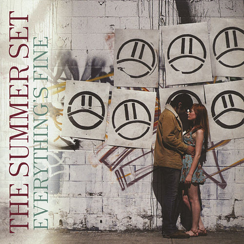 Everything's Fine by The Summer Set