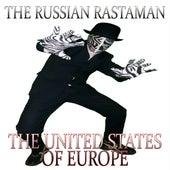 The United States of Europe von The Russian Rastaman