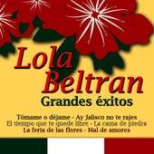 Lola Beltran Grandes Exitos by Lola Beltran