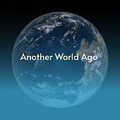 Another World Ago by Benny Martin, Don Gibson, Waylon Jennings, Willie Nelson, Boxcar Willie, Charlie Rich, Ferlin Husky, Billy Joe Royal