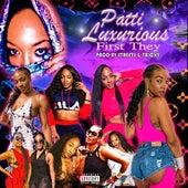 First They von Patti Luxurious