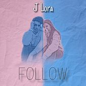 Follow de J Lora