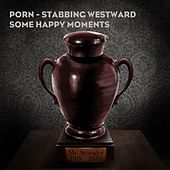 Some Happy Moments (Stabbing Westward Remix) by Porn