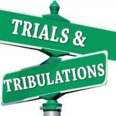 Trials & Tribulations by C Note