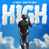 High (feat. Devin the Dude) by Lil Duval