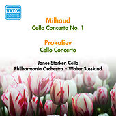 Milhaud, D.: Cello Concerto No. 1 / Prokofiev, S.: Cello Concerto (Starker) (1956) by Janos Starker