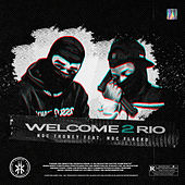Welcome 2 Rio by NGC.Thoney