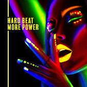 Hard Beat More Power von Various Artists