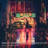 Live It Up von Friday Night Lights