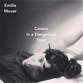 Covers in a Dangerous Time de Emilie Mover