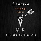 Aeories - Kill The F***ing Fly (FulGriou5 & XING KONG Remix) [Vocal By Celldweller] de FulGriou5
