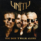 You Don't Walk Alone by The Unity
