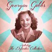 Anthology: The Definitive Collection (Remastered) von Georgia Gibbs