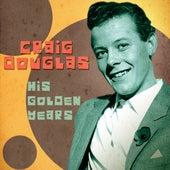His Golden Years (Remastered) de Craig Douglas