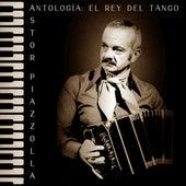 Antología: El Rey del Tango (Remastered) by Astor Piazzolla