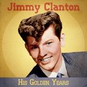 His Golden Years (Remastered) de Jimmy Clanton