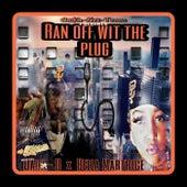 Ran off wit the plug von C.N.T. Music Group C.N.T. Mafia