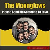 Please Send Me Someone to Love (The Singles A & B Sides 1956 - 1958) de The Moonglows