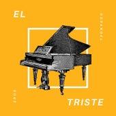 El Triste (Version Acústica) by Eros Odranoel