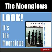 Look! It's the Moonglows (EP of 1958) di The Moonglows