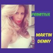 Primitiva de Martin Denny