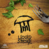 Liquid Smoke de Infected Mushroom