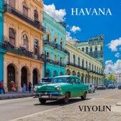 Havana by Viyolin