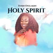 Holy Spirit by Tosin Oyelakin