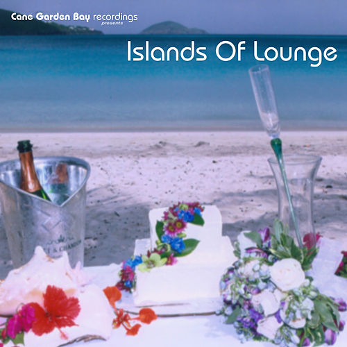 Islands Of Lounge by Various Artists