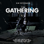 The Gathering by Sir Veterano