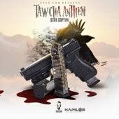 Tawcha Anthem by Star Captyn