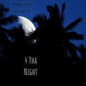 4 tha Night by Armani Depaul