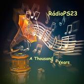 A Thousand Years von RádioPS23