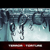 Terror & Torture by Various Artists