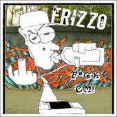 Fuck 'em de Frizzo